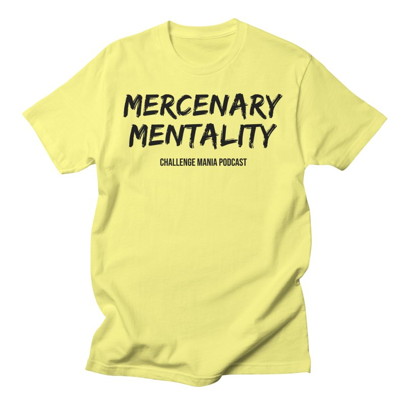 Mercenary Mentality Black (2) Men's T-Shirt by Challenge Mania Shop