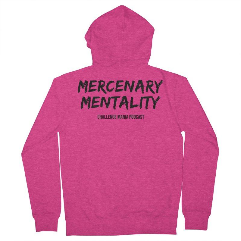 Mercenary Mentality Black (2) Women's Zip-Up Hoody by Challenge Mania Shop