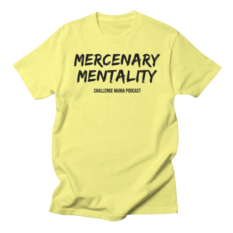 Mercenary Mentality Black (2) Men's T-Shirt by Challenge Mania Shop