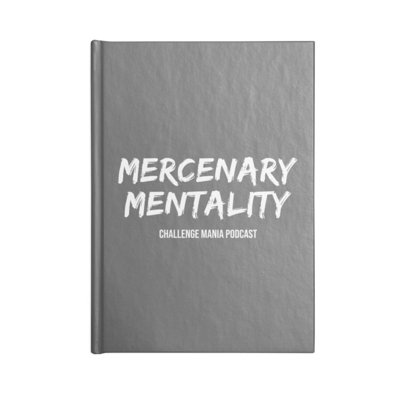 Mercenary Mentality White (1) Accessories Notebook by Challenge Mania Shop
