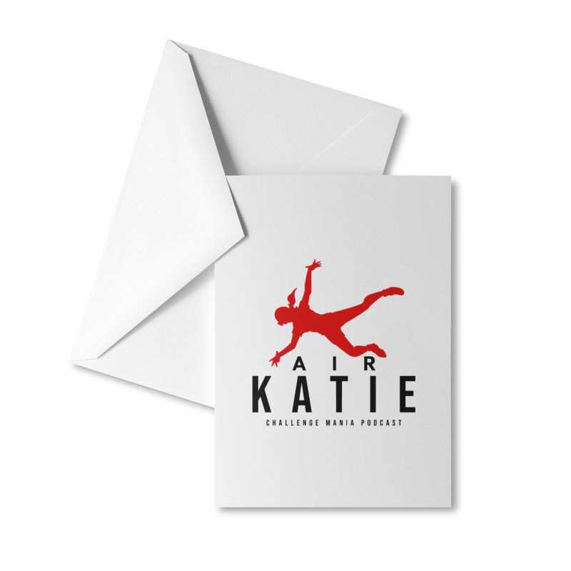 AIR KATIE Accessories Greeting Card by Challenge Mania Shop