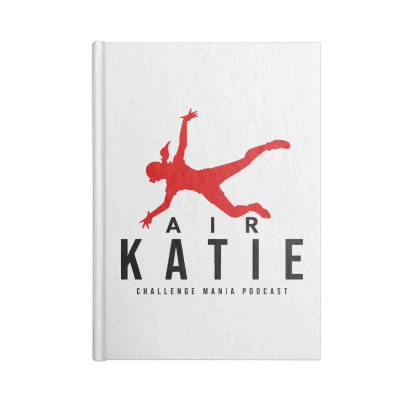 AIR KATIE Accessories Notebook by Challenge Mania Shop