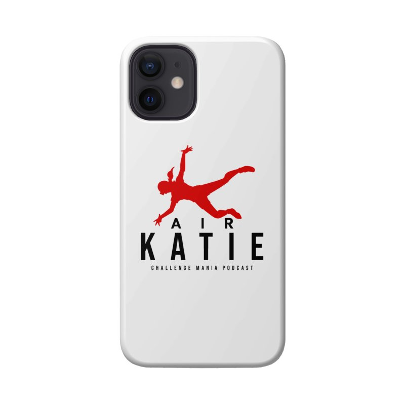 AIR KATIE Accessories Phone Case by Challenge Mania Shop
