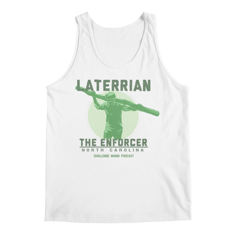 Laterrian: Enforcer Men's Tank by Challenge Mania Shop