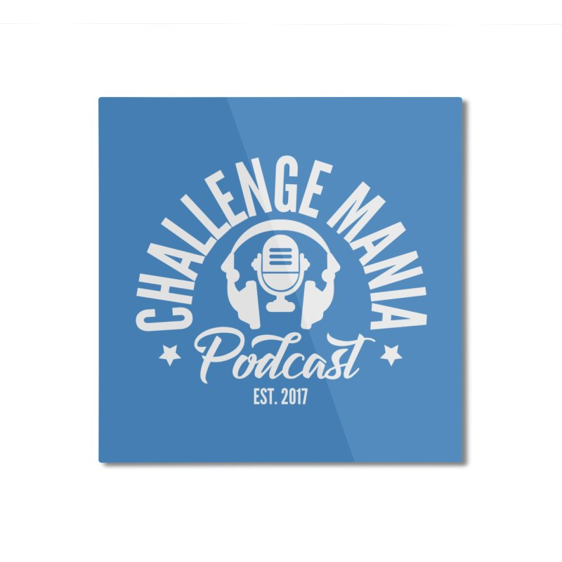 Classic Podcast Logo (White) Home Mounted Aluminum Print by Challenge Mania Shop