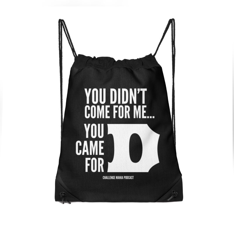 You Came For D (White) Accessories Bag by Challenge Mania Shop