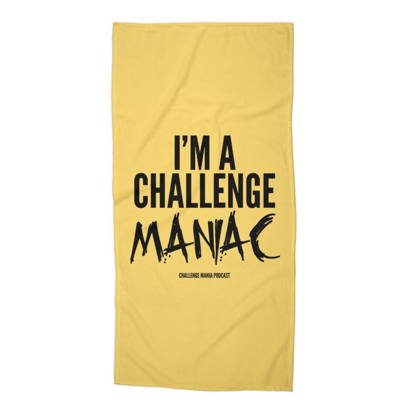 I'm a Challenge Maniac (Black) Accessories Beach Towel by Challenge Mania Shop