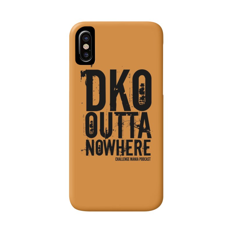 DKO Outta Nowhere (Black) Accessories Phone Case by Challenge Mania Shop