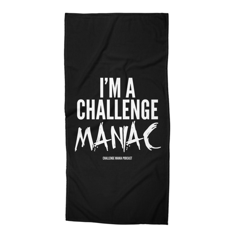 I'm a Challenge Maniac (White) Accessories Beach Towel by Challenge Mania Shop