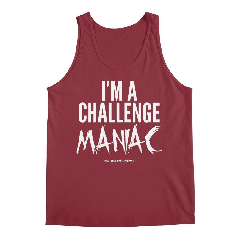 I'm a Challenge Maniac (White) Men's Tank by Challenge Mania Shop