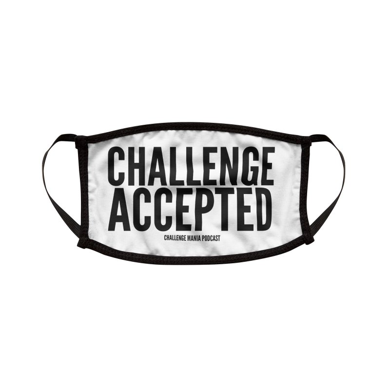 Challenge Accepted (Black) Accessories Face Mask by Challenge Mania Shop