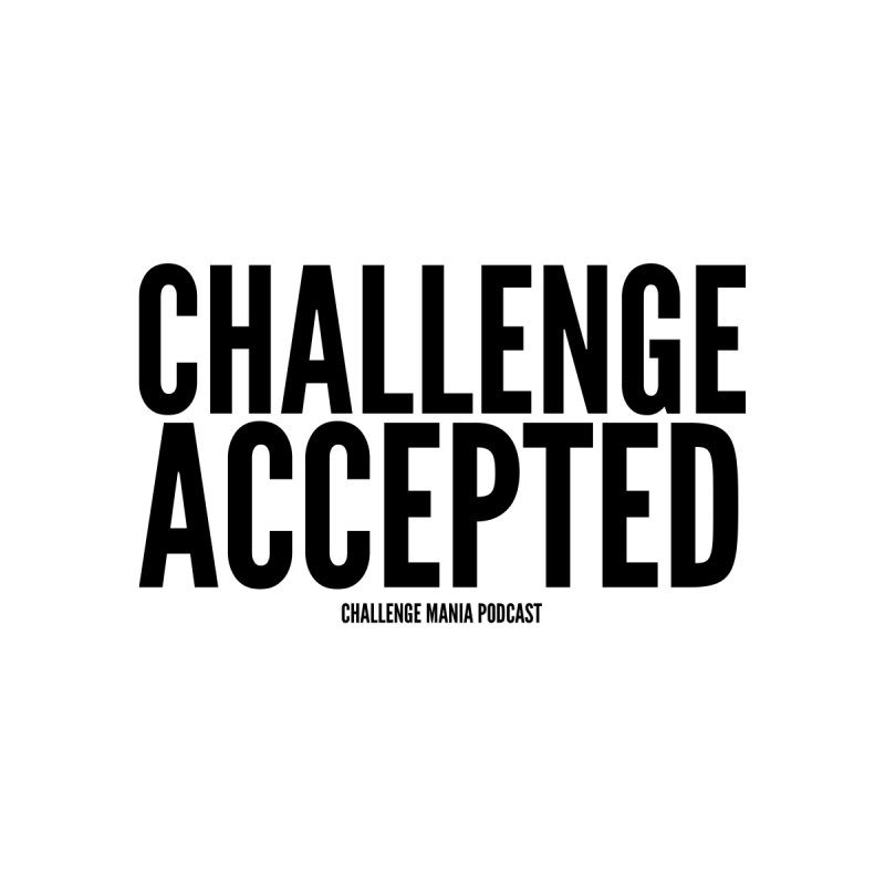 Challenge Accepted (Black) Men's T-Shirt by Challenge Mania Shop
