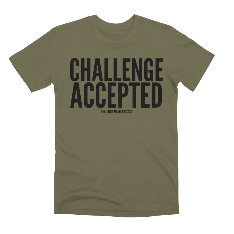 Challenge Accepted (Black) Men's Premium T-Shirt by Challenge Mania Shop