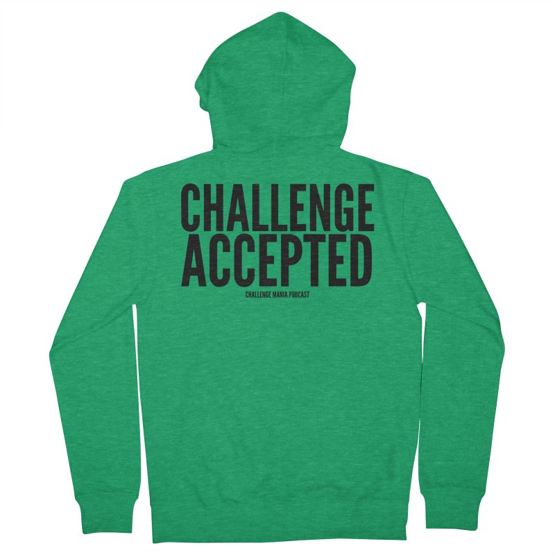 Challenge Accepted (Black) Women's Zip-Up Hoody by Challenge Mania Shop