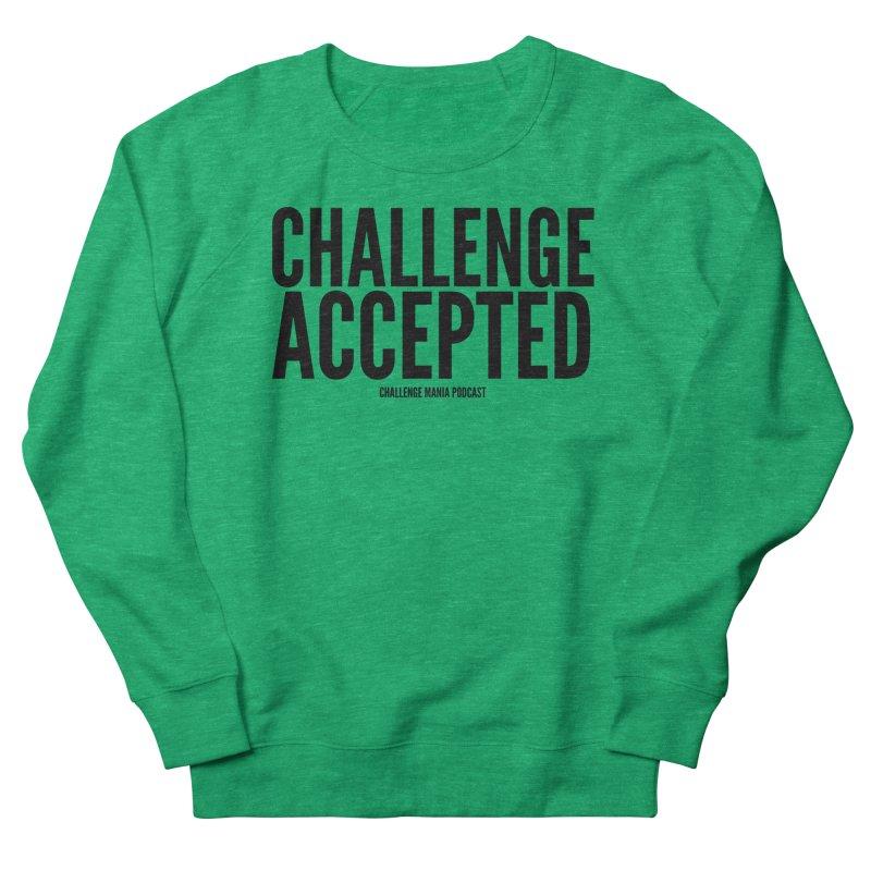 Challenge Accepted (Black) Women's Sweatshirt by Challenge Mania Shop