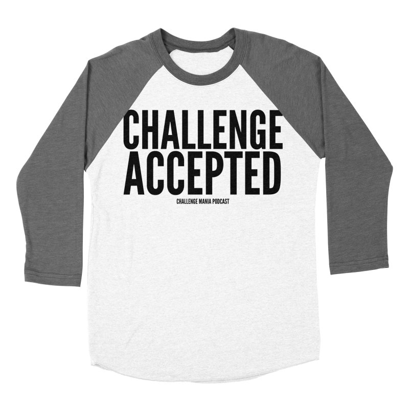 Challenge Accepted (Black) Women's Longsleeve T-Shirt by Challenge Mania Shop