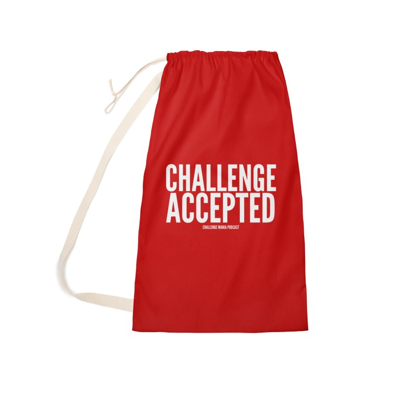 Challenge Accepted (White) Accessories Laundry Bag Bag by Challenge Mania Shop
