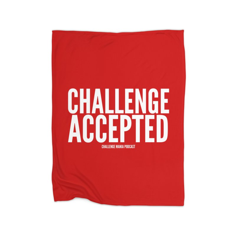 Challenge Accepted (White) Home Fleece Blanket Blanket by Challenge Mania Shop