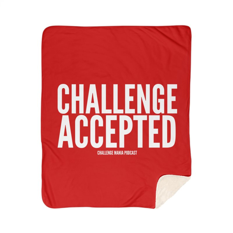 Challenge Accepted (White) Home Sherpa Blanket Blanket by Challenge Mania Shop