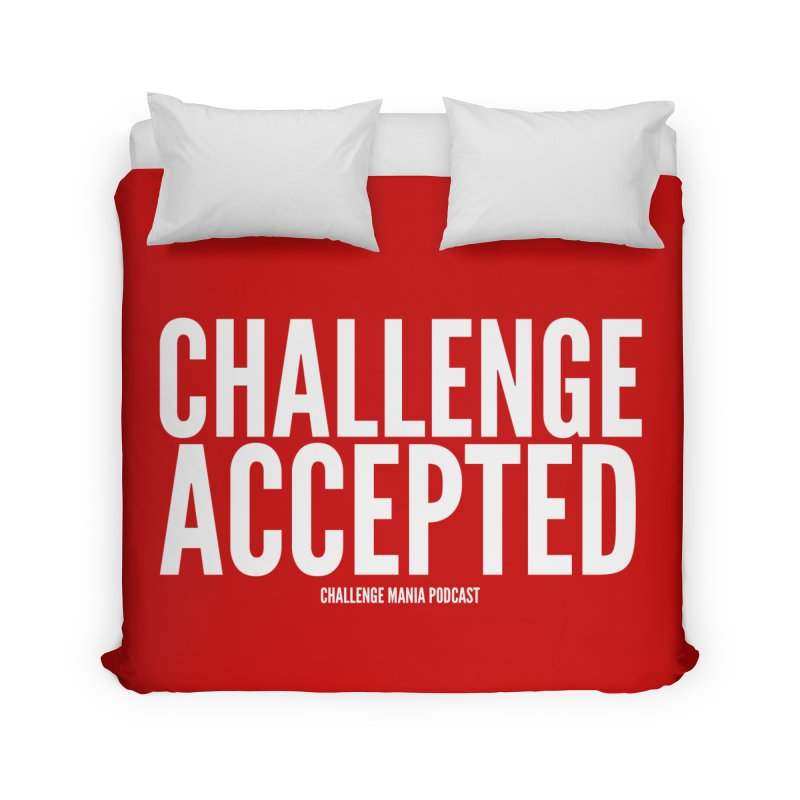 Challenge Accepted (White) Home Duvet by Challenge Mania Shop