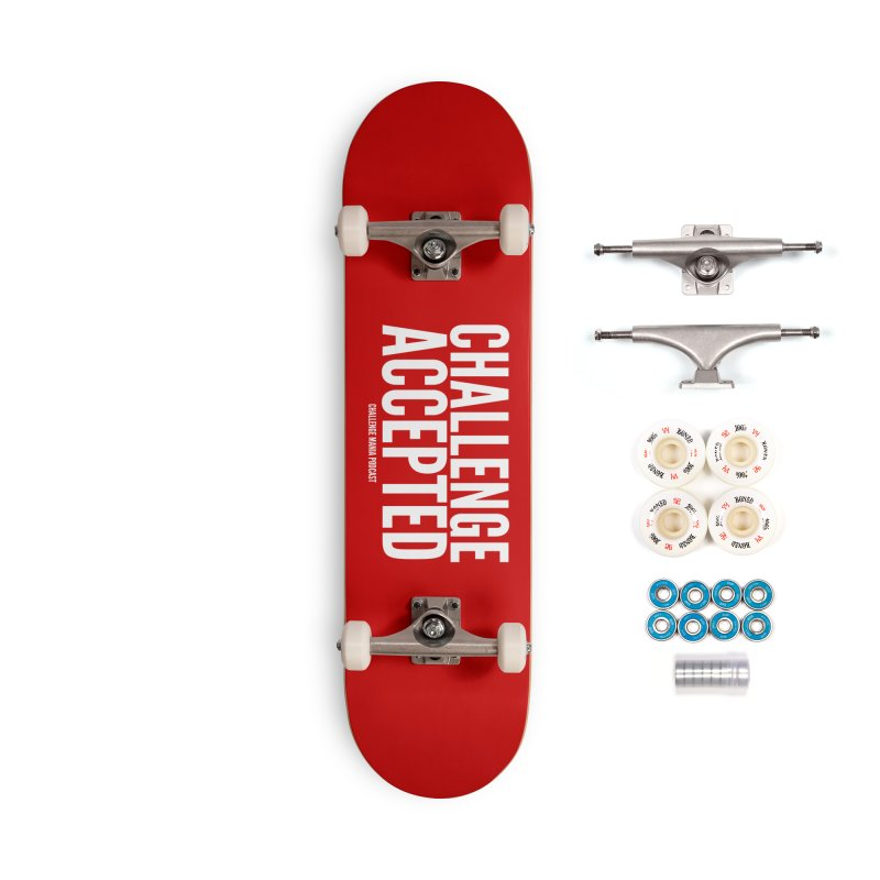 Challenge Accepted (White) Accessories Complete - Premium Skateboard by Challenge Mania Shop