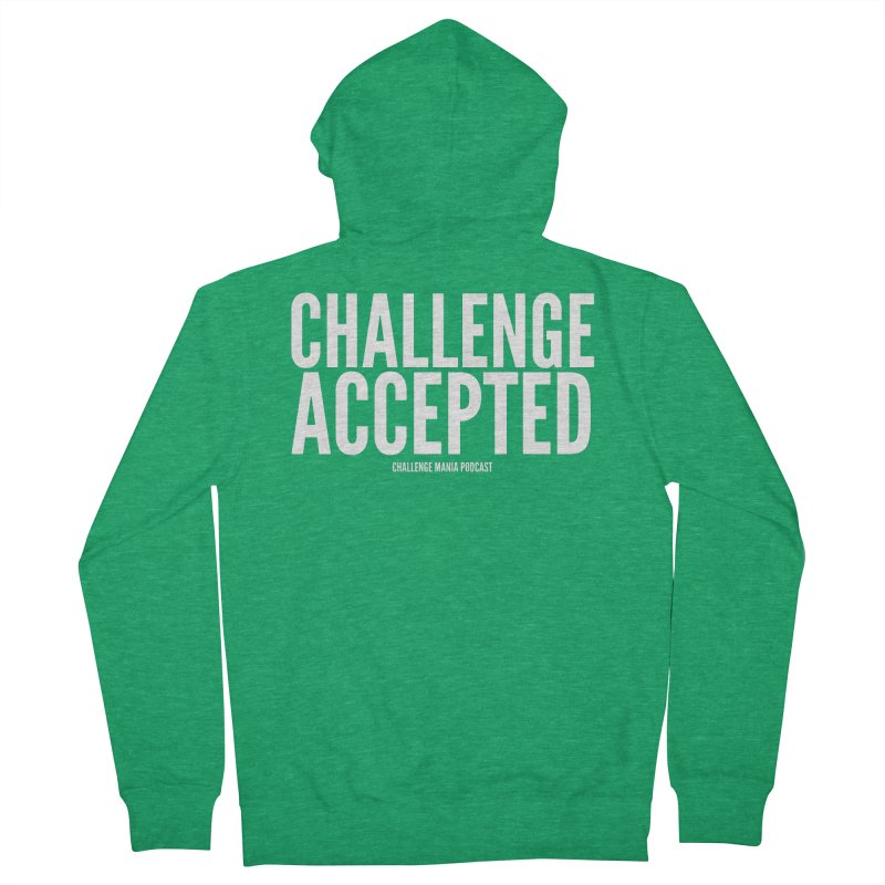 Challenge Accepted (White) Women's Zip-Up Hoody by Challenge Mania Shop