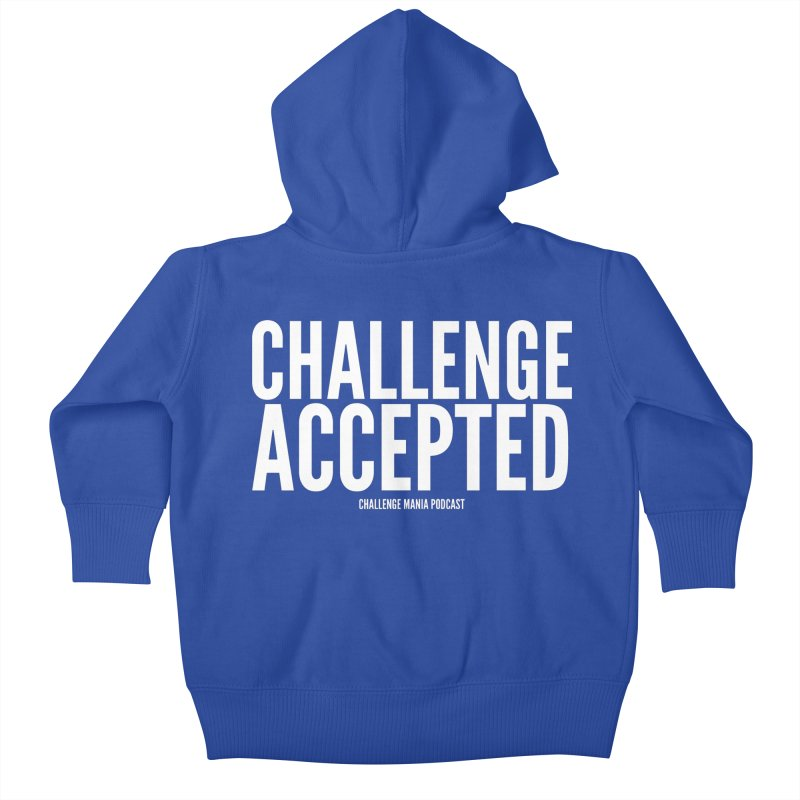 Challenge Accepted (White) Kids Baby Zip-Up Hoody by Challenge Mania Shop