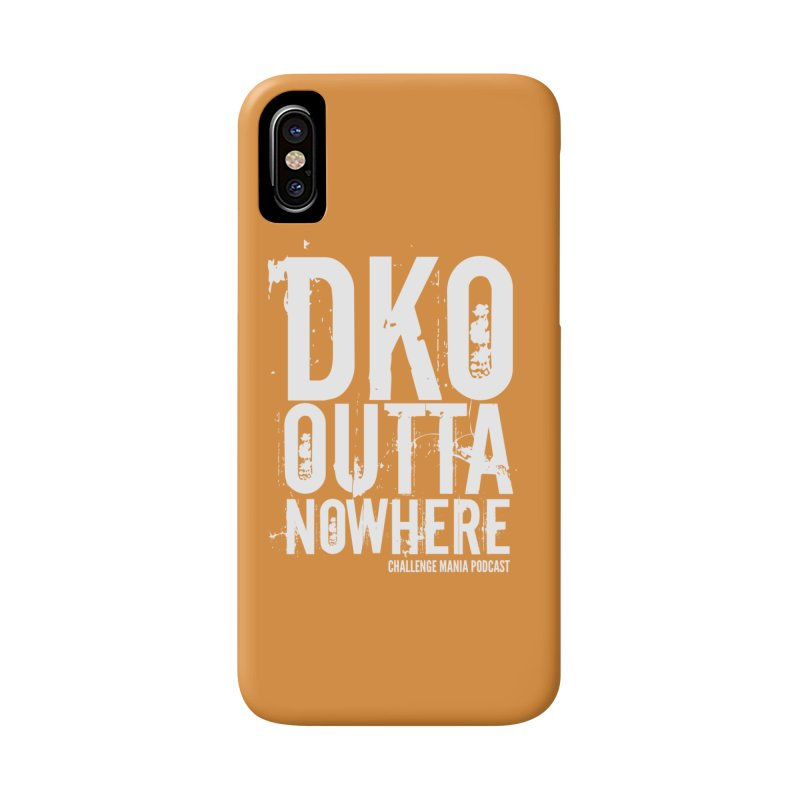 DKO Outta Nowhere (White) Accessories Phone Case by Challenge Mania Shop