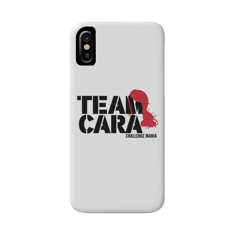 Team Cara Accessories Phone Case by Challenge Mania Shop