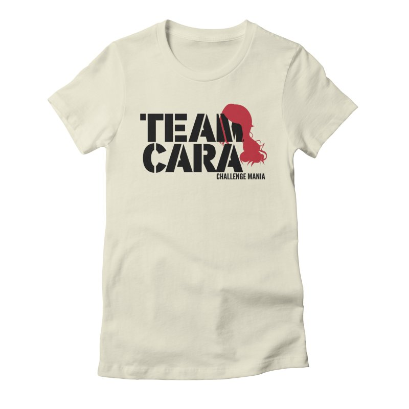Team Cara Women's Fitted T-Shirt by Challenge Mania Shop