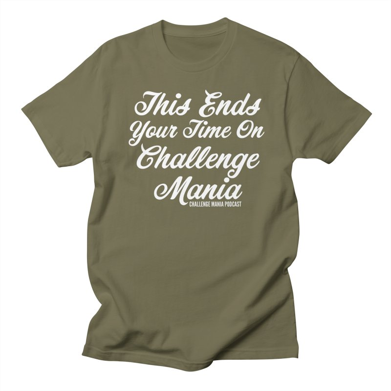 This Ends Your Time Men's Regular T-Shirt by Challenge Mania Shop