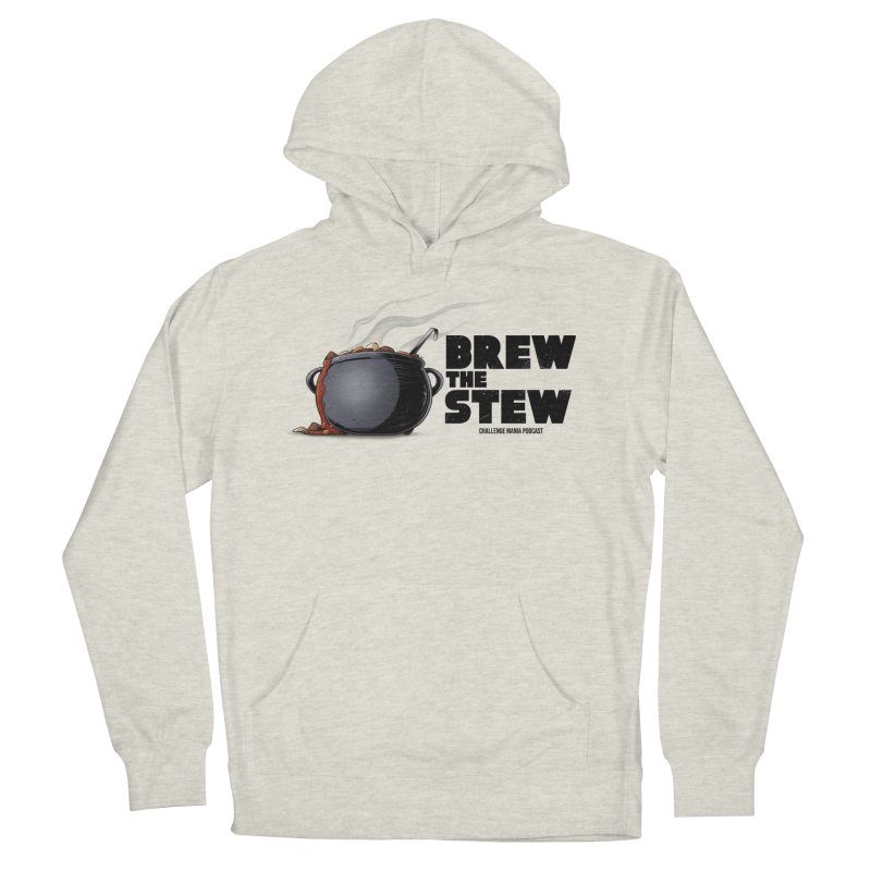 Brew the Stew Men's French Terry Pullover Hoody by Challenge Mania Shop