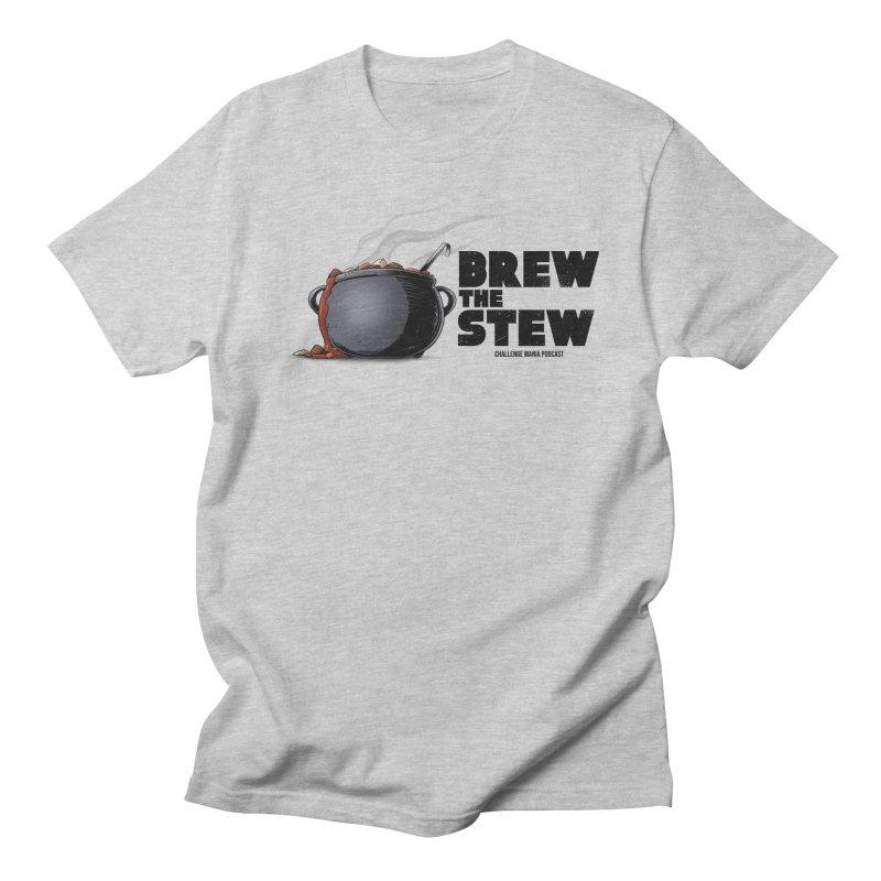 Brew the Stew Men's T-Shirt by Challenge Mania Shop