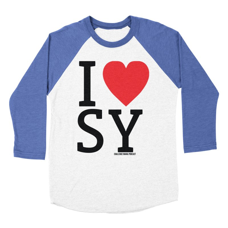 I Love SY Women's Baseball Triblend Longsleeve T-Shirt by Challenge Mania Shop