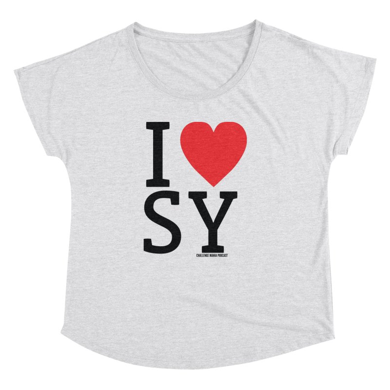 I Love SY Women's Dolman Scoop Neck by Challenge Mania Shop