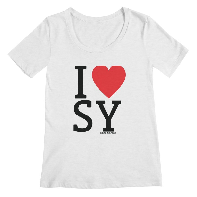 I Love SY Women's Regular Scoop Neck by Challenge Mania Shop