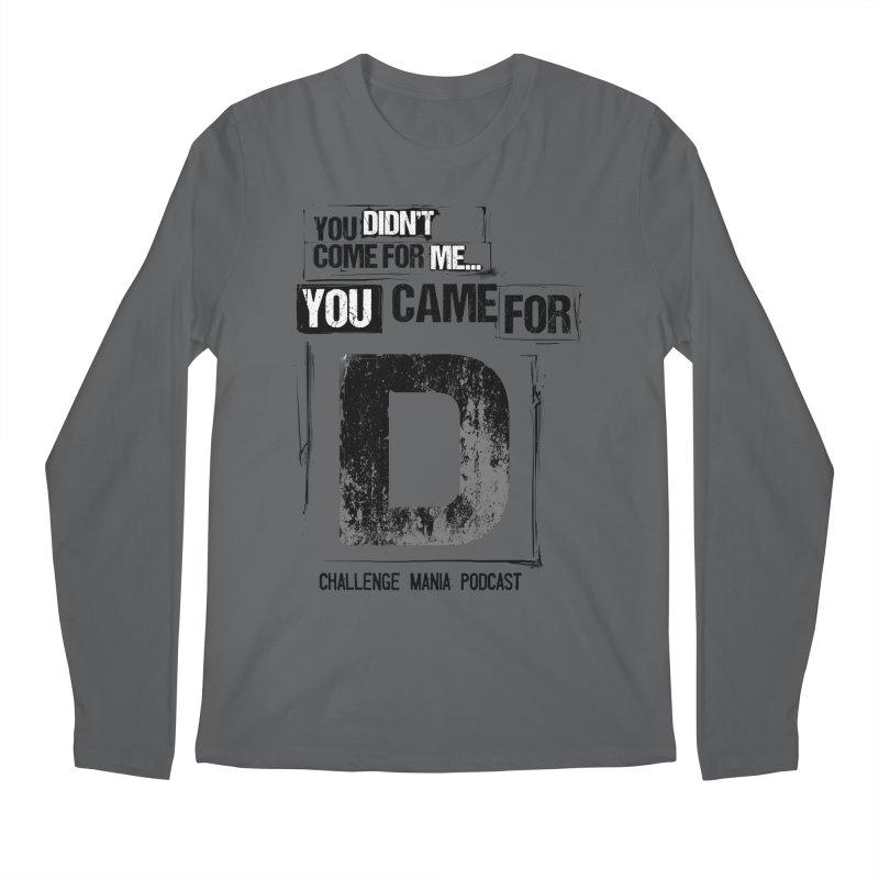 You Came For D Vintage (Black) Men's Regular Longsleeve T-Shirt by Challenge Mania Shop