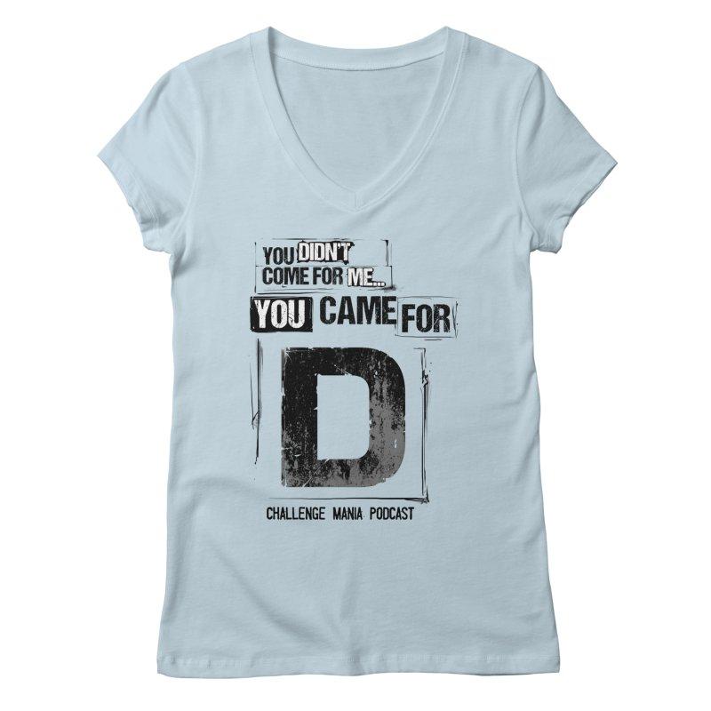 You Came For D Vintage (Black) Women's V-Neck by Challenge Mania Shop