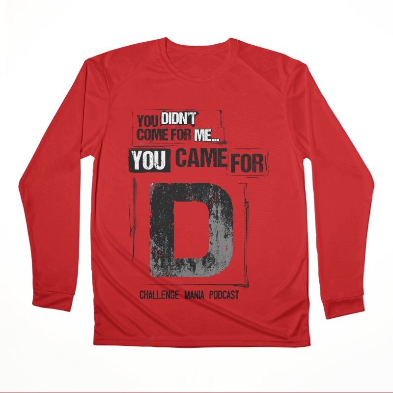 You Came For D Vintage (Black) Men's Performance Longsleeve T-Shirt by Challenge Mania Shop
