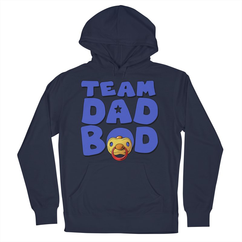 Team Dad Bod Men's Pullover Hoody by Challenge Mania Shop