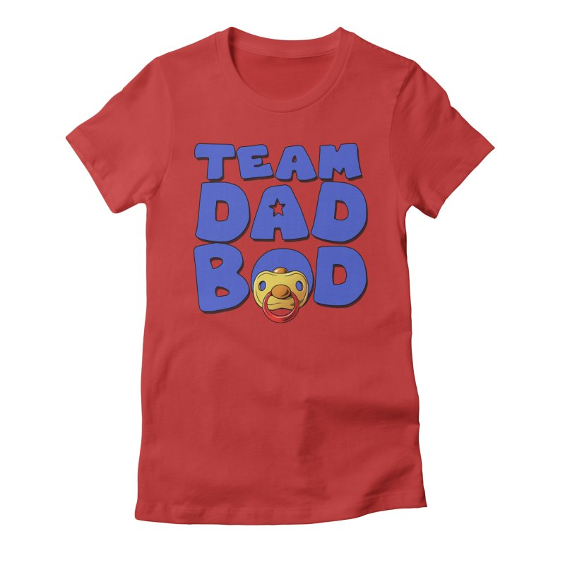 Team Dad Bod Women's Fitted T-Shirt by Challenge Mania Shop