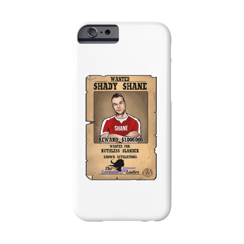 Shady Shane Wanted Accessories Phone Case by Challenge Mania Shop