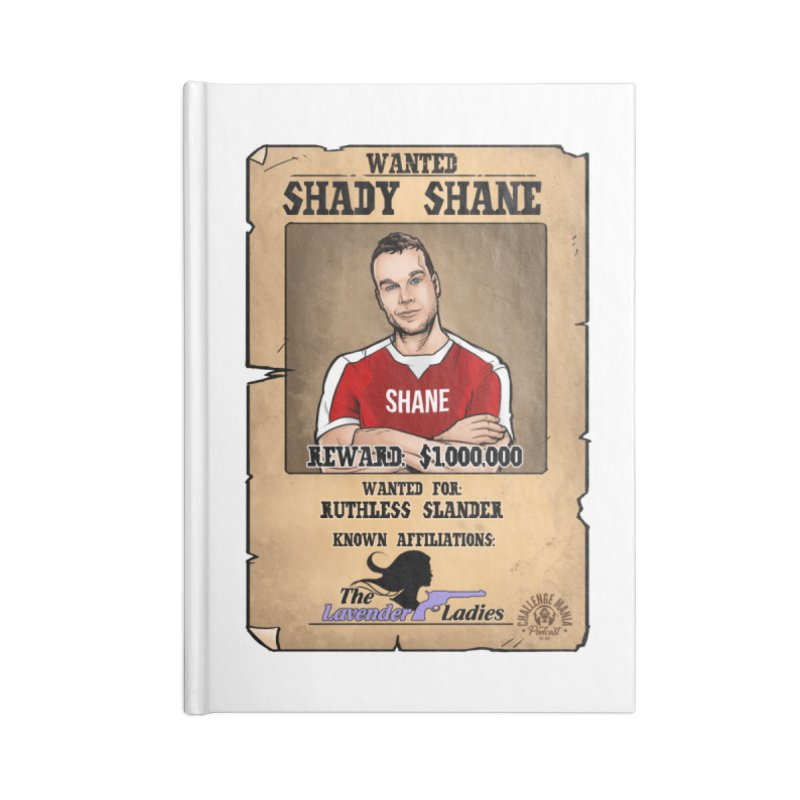 Shady Shane Wanted Accessories Blank Journal Notebook by Challenge Mania Shop