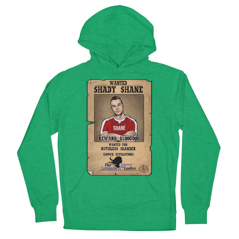 Shady Shane Wanted Women's French Terry Pullover Hoody by Challenge Mania Shop