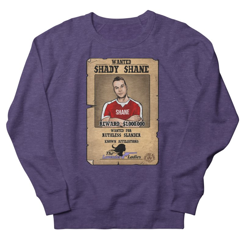 Shady Shane Wanted Men's French Terry Sweatshirt by Challenge Mania Shop