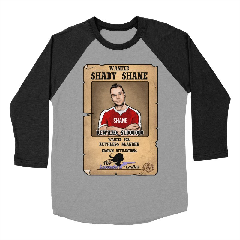 Shady Shane Wanted Women's Baseball Triblend Longsleeve T-Shirt by Challenge Mania Shop