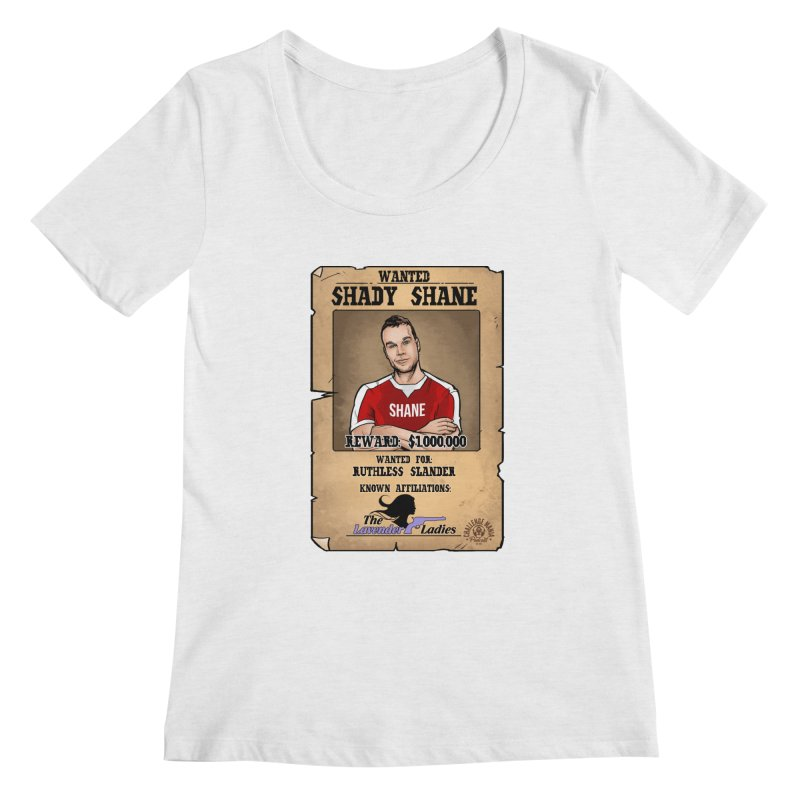 Shady Shane Wanted Women's Regular Scoop Neck by Challenge Mania Shop