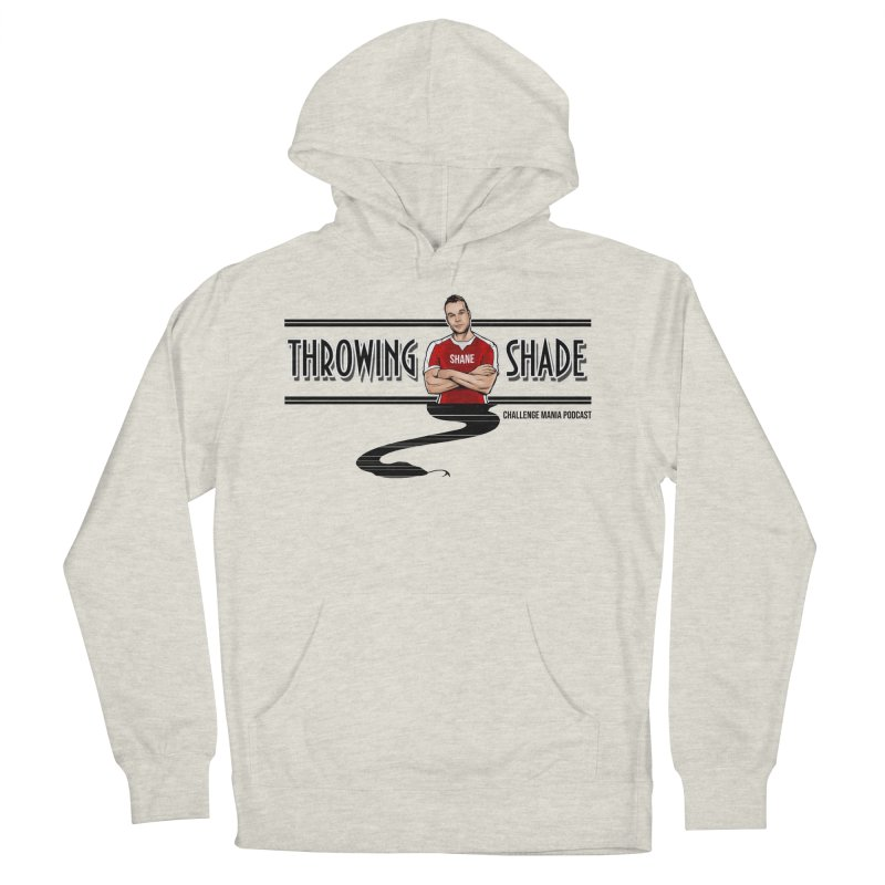 Shane Throwing Shade Men's French Terry Pullover Hoody by Challenge Mania Shop