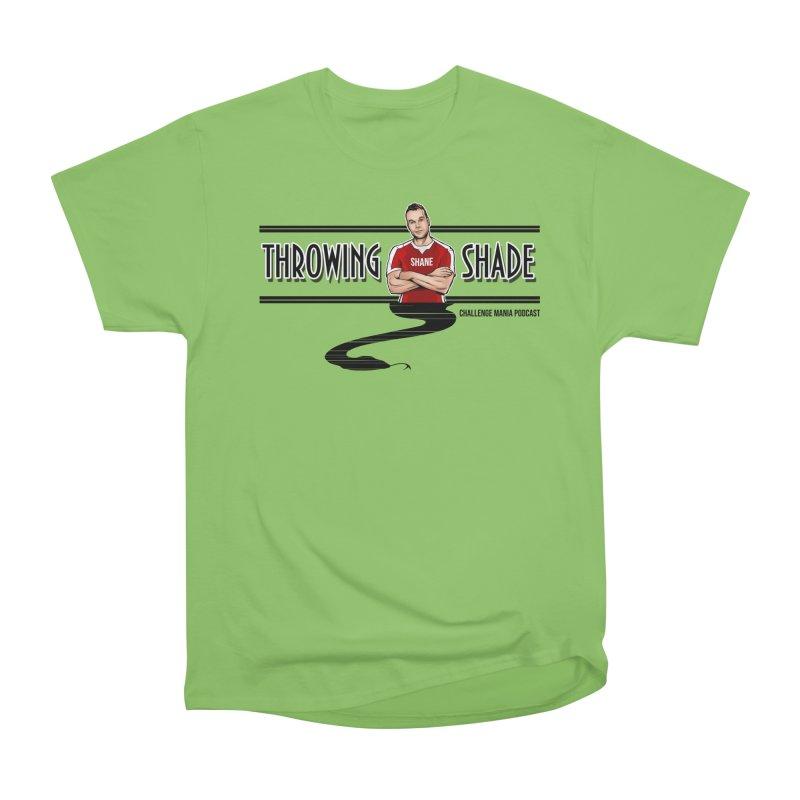 Shane Throwing Shade Women's Heavyweight Unisex T-Shirt by Challenge Mania Shop