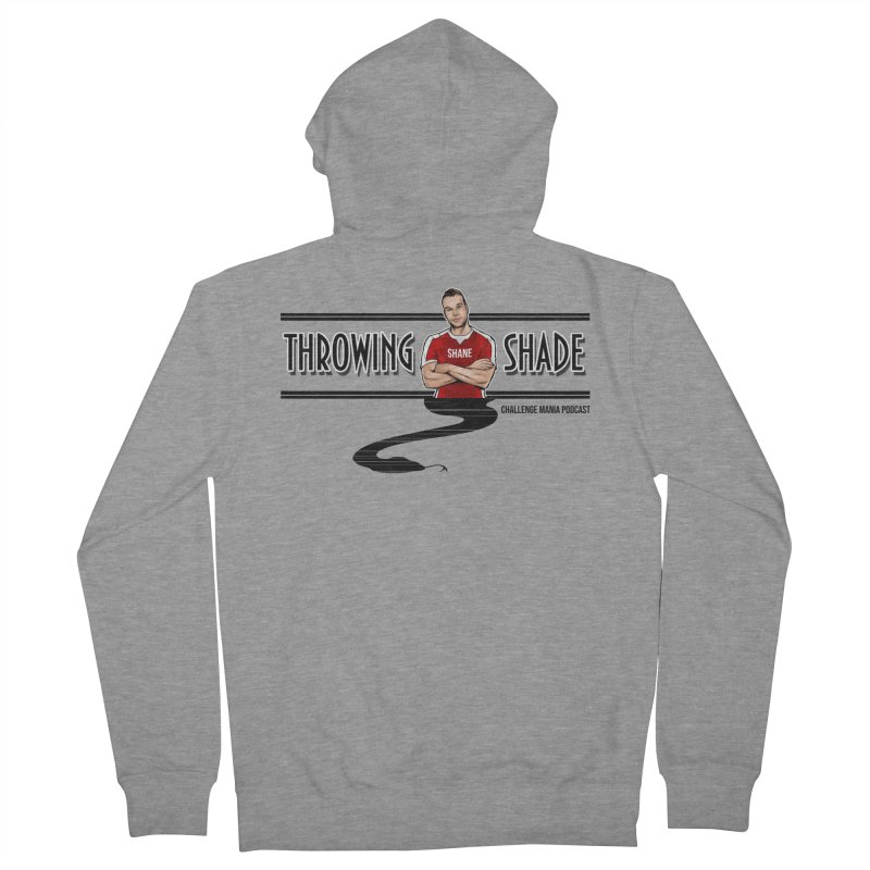 Shane Throwing Shade Men's French Terry Zip-Up Hoody by Challenge Mania Shop